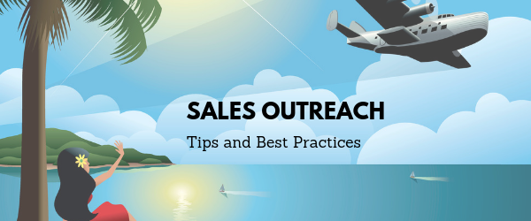 Sales Outreach Tips and Best Practices