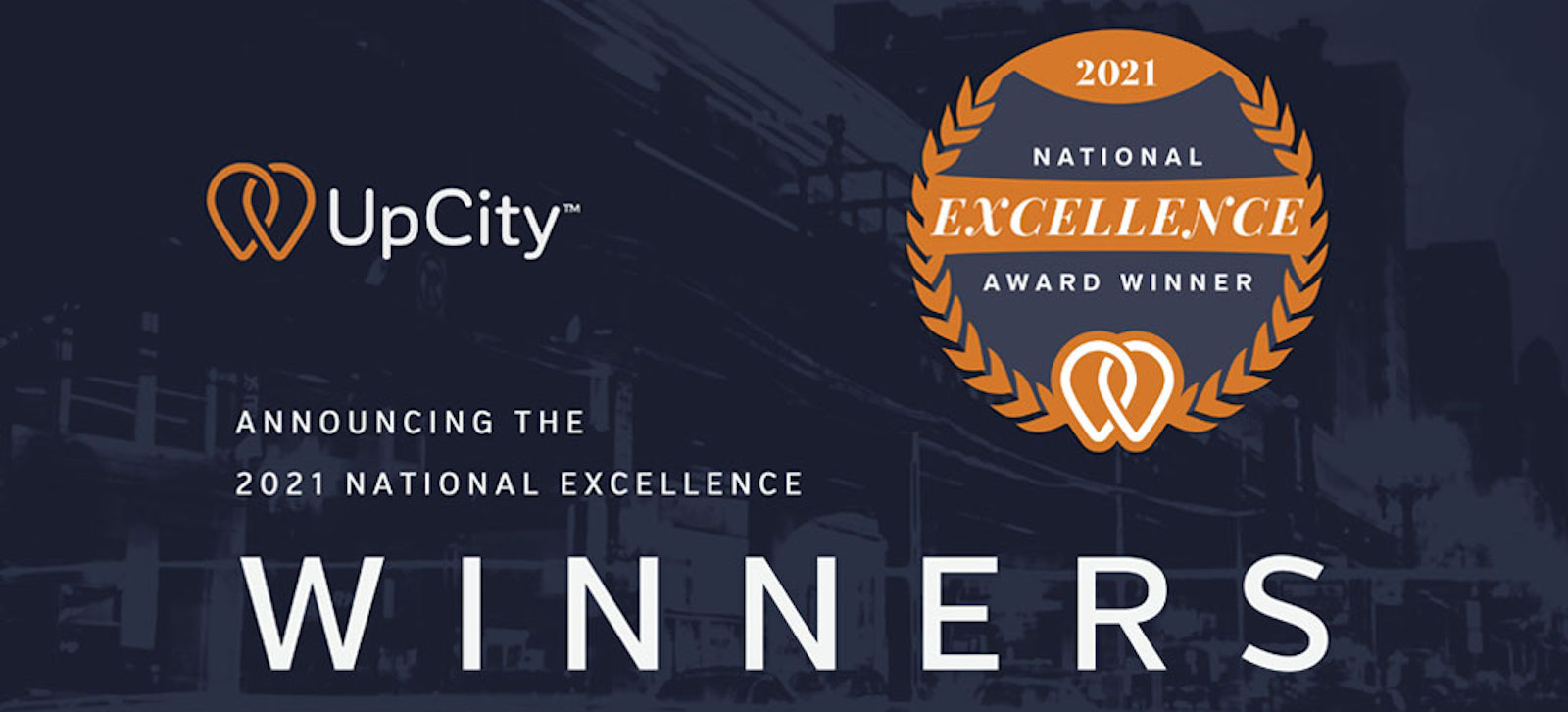 UpCity 2021 Excellence Award Winners Are Here!