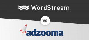 PPC Software Comparison: WordStream Advisor vs. Adzooma